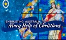 SPECIAL REPORT: Australia to be entrusted to the care of Mary Help of Christians